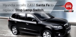 Hyundai recalls 2,437 Santa Fe to replace 'Stop Lamp Switch'