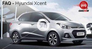Hyundai Xcent FAQ