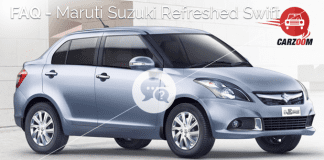 Maruti Suzuki Refreshed Swift Dzire FAQ