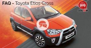 Toyota Etios Cross FAQ