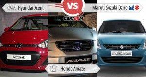 Hyundai Xcent vs Honda Amaze vs Maruti Suzuki Dzire
