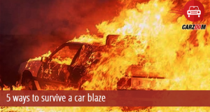 5 Ways to Survive a Car Blaze