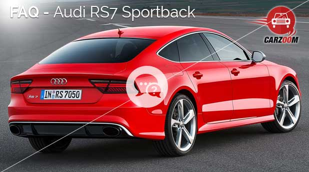 FAQ-Audi RS7 Sportback