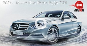 FAQ-Mercedes Benz E350 CDI