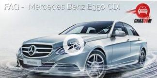 FAQ-Mercedes Benz E350 CDI