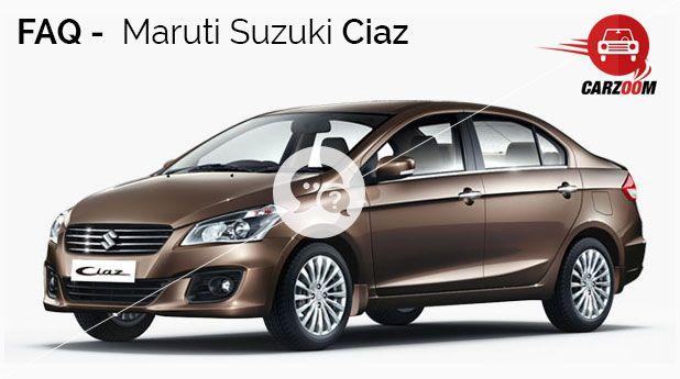 Maruti Suzuki Ciaz Faq