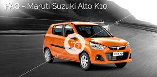 FAQ-Maruti Suzuki Alto K10