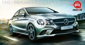 FAQ-Mercedes Benz CLA Sedan