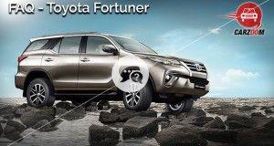 Toyota Fortuner FAQ