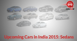 Upcoming Cars in India 2015 Sedans