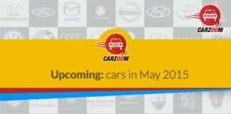 Upcoming Cars in May 2015
