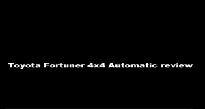New 2015 Toyota Fortuner 4x4 Automatic Review