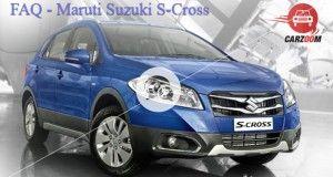 Maruti Suzuki S-Cross FAQ