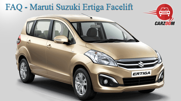 Maruti Suzuki Ertiga Facelift FAQ