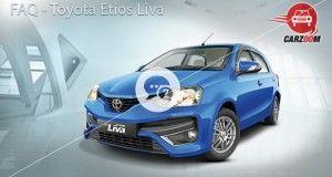 Toyota Etios Liva FAQ