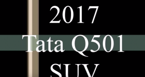 Upcoming Tata Q501 in 2017 With Full Specifications