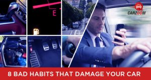 8 Bad Habits That Damage Your Car