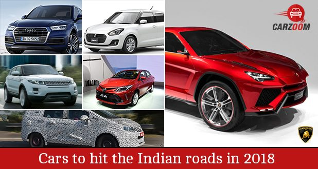 Cars to hit the Indian roads in 2018